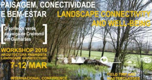 Banner: UTAD e Câmara de Guimarães organizaram workshop Internacional de Arquitetura Paisagista